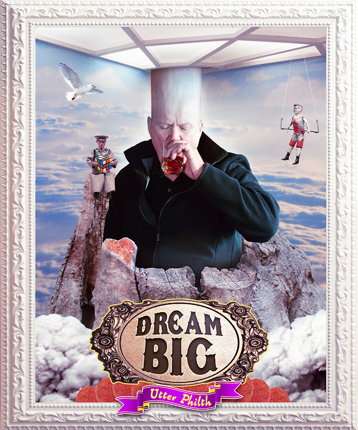 dream big utterphilth utter philth phil mitchell